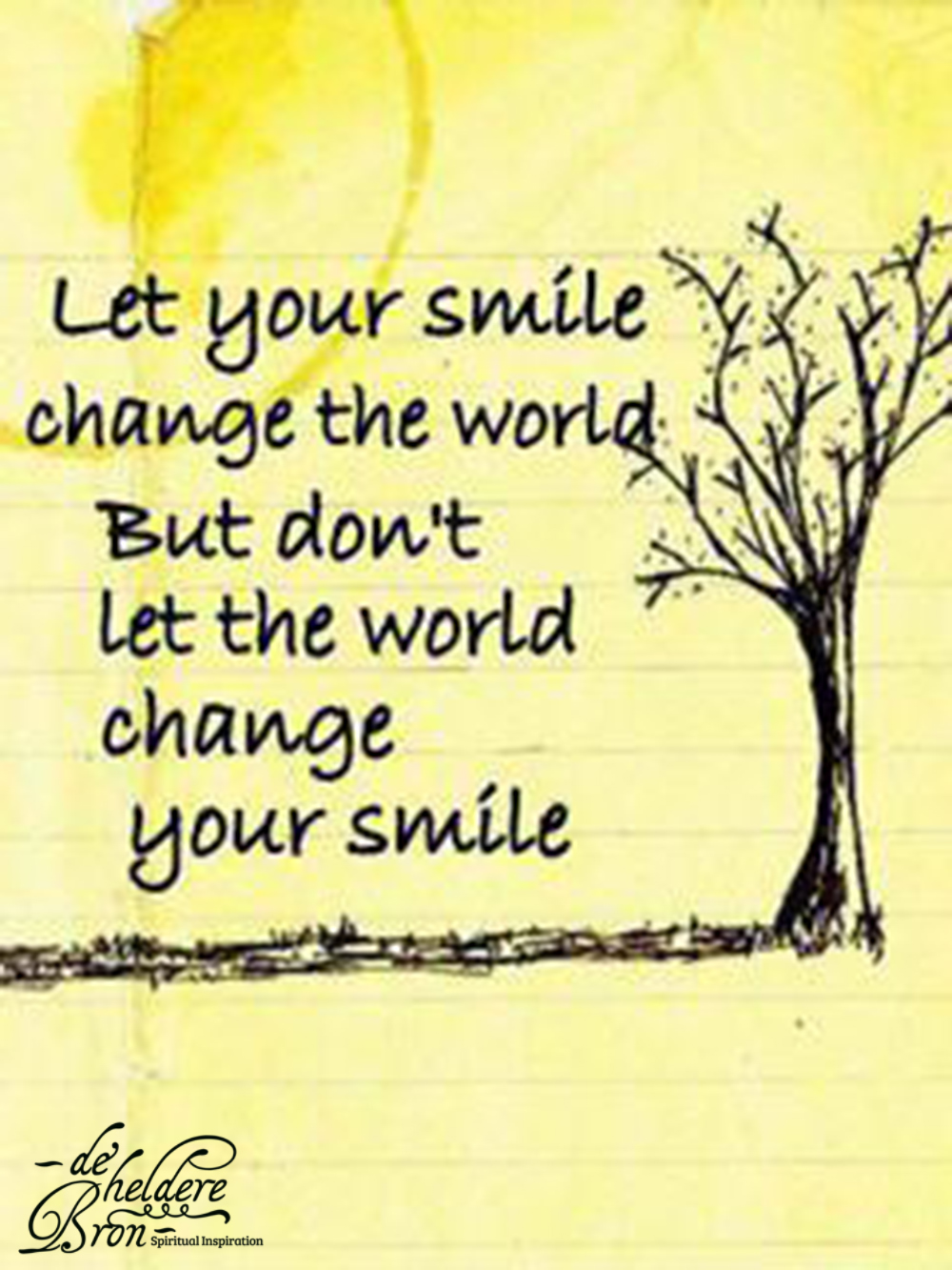 Smile and the world changed